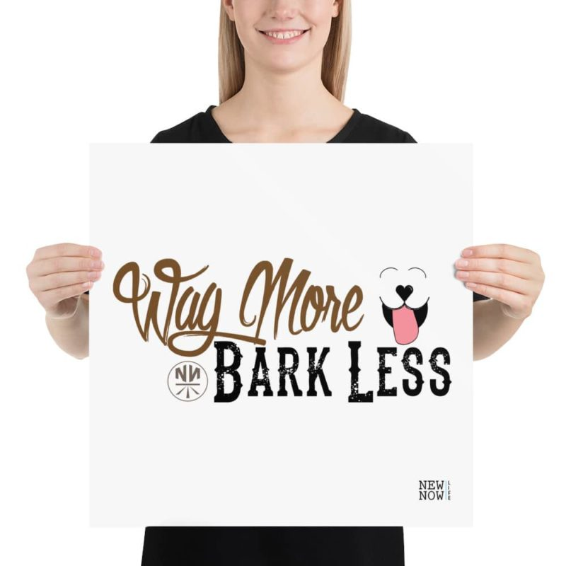 Wag More Bark Less Poster